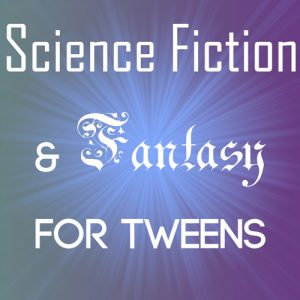 Science Fiction & Fantasy for Tweens @ Books on the Square @ Books on the Square | Providence | Rhode Island | United States